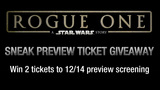 'Rogue One' sneak preview ticket giveaway