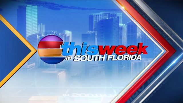 This Week In South Florida: Aug. 11